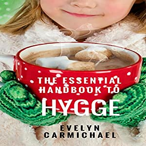 The Essential Handbook to Hygge Audiobook