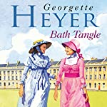 Bath Tangle | Georgette Heyer