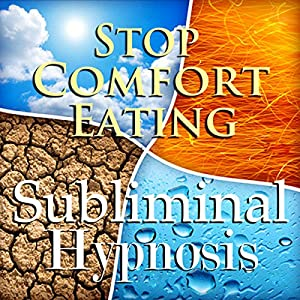 Stop Comfort Eating Subliminal Affirmations Speech