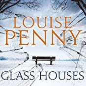 Glass Houses: Chief Inspector Gamache, Book 13 | Louise Penny