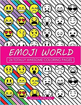 Amazon Emoji World 24 Totally Awesome Coloring Pages 9780997996609 Dani Kates Books