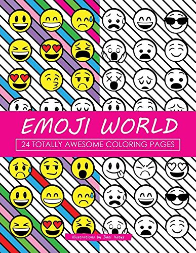 Read Online Emoji World: 24 Totally Awesome Coloring Pages (Emoji Coloring) ebook