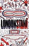 Londonstani, Gautam Malkani, 0143112287
