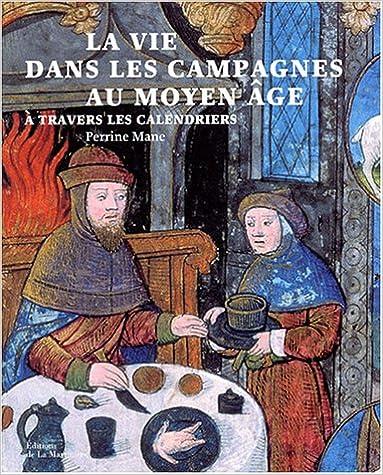 En ligne téléchargement gratuit La vie dans les campagnes au Moyen Age à travers les calendriers pdf, epub ebook