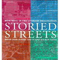 Storied Streets: Montreal in the Literary Imagination