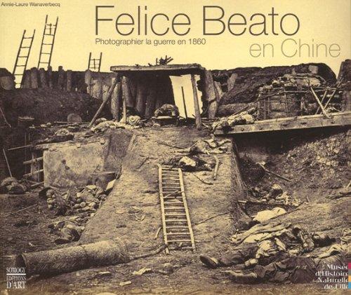 Felice Beato en Chine : Photographier la guerre en 1860