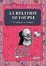 La relation de couple : Les secrets du doct..