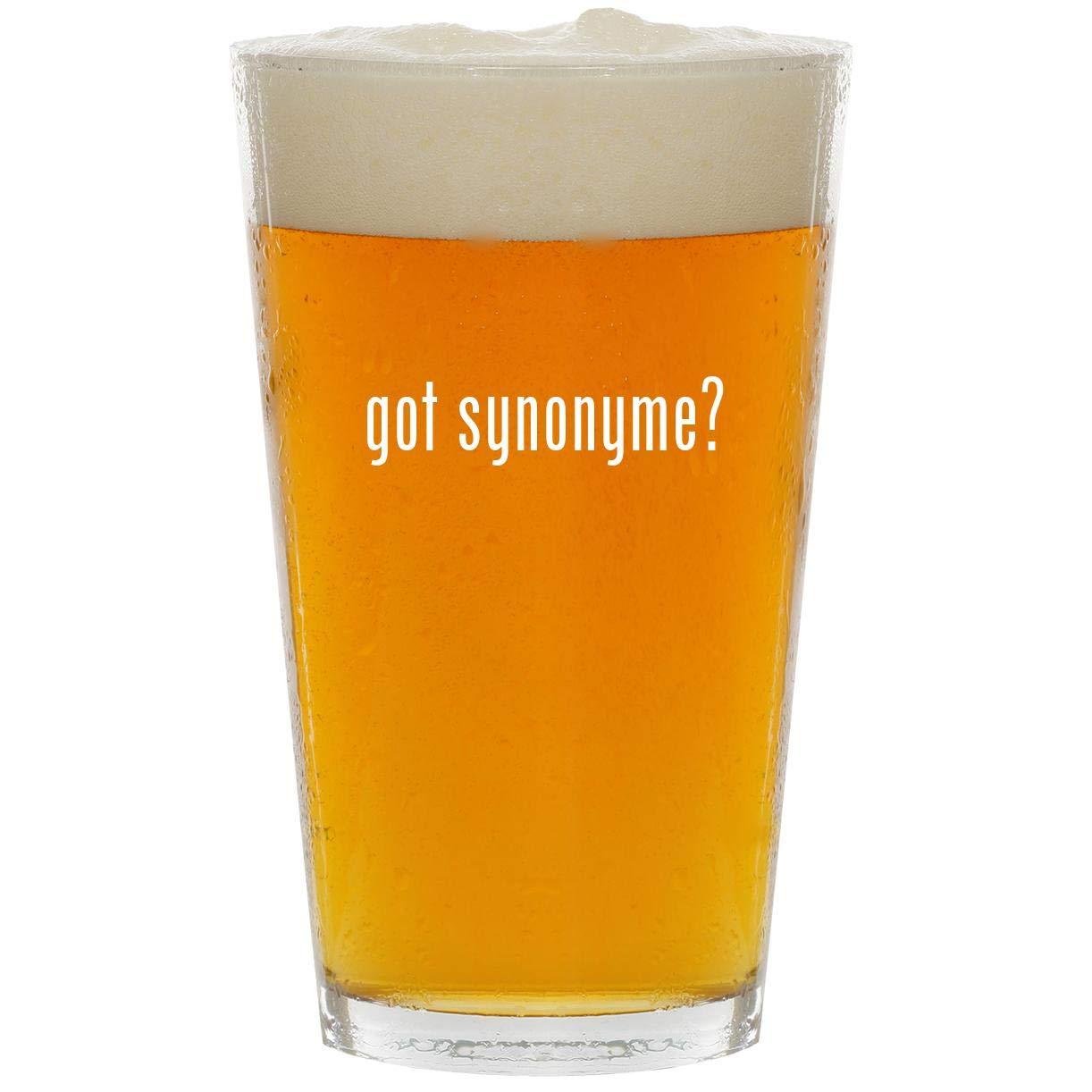 got synonyme? - Glass 16oz Beer Pint