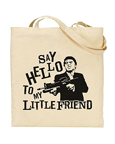 Say Hello To My Little Friend Scarface Quote Tony Montana Tote