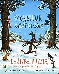 Monsieur Bout-de-Bois: Le livre puzzle avec 6 puzzles de 12 pièces