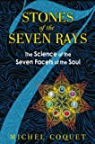 Stones of the Seven Rays, Michel Coquet, 1594774331