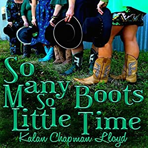 So Many Boots, So Little Time Audiobook