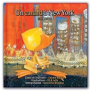 """Afficher """"Un canard à New York"""""""