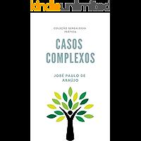 Genealogia Prática: Casos Complexos