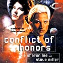 Conflict of Honors: Liaden Universe Agent of Change, Book 2 Audiobook by Sharon Lee, Steve Miller Narrated by Andy Caploe