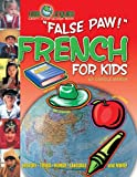 False Paw! French for Kids, Carole Marsh, 0635024306