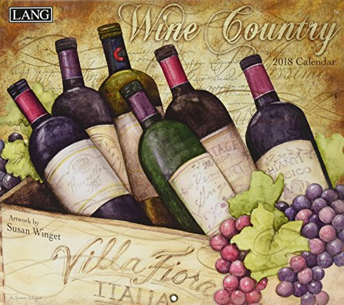 Wine Country 2018 Calendar: Includes Free Wallpaper Download