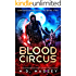 Blood Circus: A Junkyard Druid Urban Fantasy Short Story Collection (Junkyard Druid Novellas Book 2)
