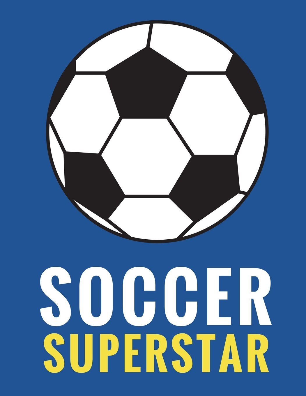 Download Soccer Superstar: Daily Composition Notebook for Soccer and Futbol Fans, Players, and Coaches - 100 Lined Pages, (Large, 8.5 x 11 in.) (Soccer Notebooks) (Volume 6) pdf