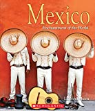 Mexico (Enchantment of the World: Second Series)