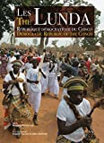 The Lunda: Democratic Republic of the Congo (English and French Edition)