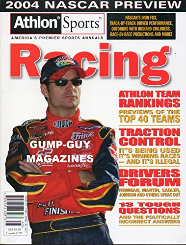 (ATHLON SPORTS 2004 NASCAR Preview RACING America's Premier Annuals Magazine PREVIEWS OF THE TOP 40 TEAMS Traction Control TRACK-BY-TRACK DRIVER PERFORMANCE, Outdoors With Richard Childress)
