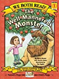 We Both Read-the Well-Mannered Monster, Marcy Brown and Dennis Haley, 1891327666