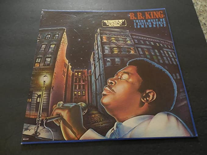 Amazon.com: B.B. King Must Be A better World Somewhere Promo ...