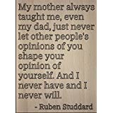 """My mother always taught me, even my dad,..."" quote by Ruben Studdard, laser engraved on wooden plaque - Size: 8""x10"""