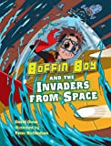 Boffin Boy & the Invaders From Space