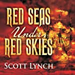 Red Seas Under Red Skies  | Scott Lynch