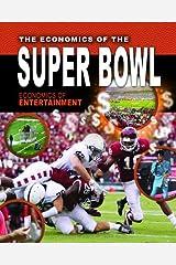The Economics of the Super Bowl (Economics of Entertainment) Paperback