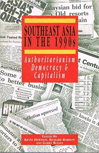 Southeast Asia in the 1990s: Authoritarianism, Democracy and Capitalism