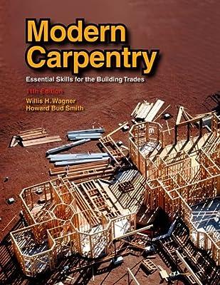 Modern Carpentry from Goodheart-Willcox