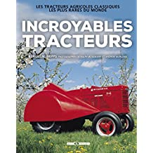 INCROYABLES TRACTEURS