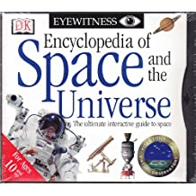 Encyclopedia of Space and the Universe The ultimate interactive guide to space