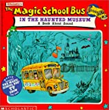 The Magic School Bus in the Haunted Museum, Linda Ward Beech, 078575623X
