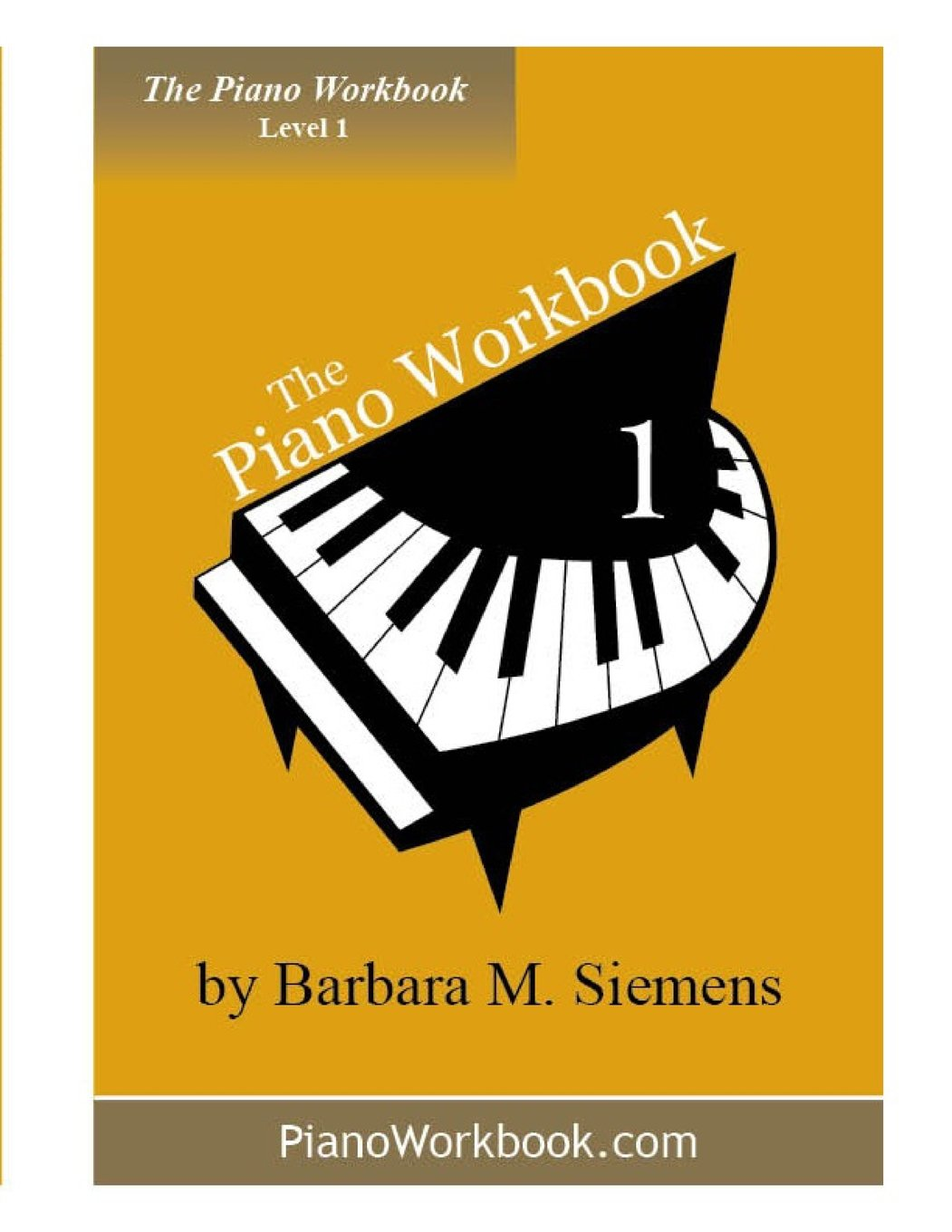 Workbooks music in theory and practice workbook : The Piano Workbook: A Resource and Guide for Students in Ten ...