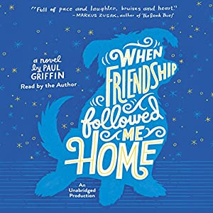 When Friendship Followed Me Home Audiobook