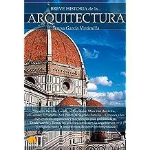 Breve historia de la Arquitectura (Spanish Edition)