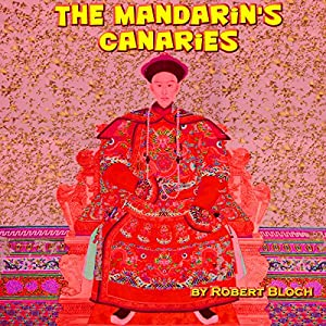 The Mandarin's Canaries Audiobook