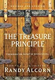 The Treasure Principle, Revised and Updated: Unlocking the Secret of Joyful Giving