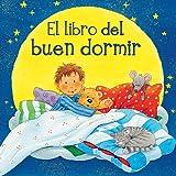 El Libro Del Buen Dormir, SABINE CUNO and Sabine Cuno, 8494074504