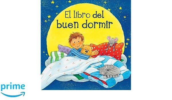 El libro del buen dormir (Spanish Edition) (Picarona): Sabine Cuno, Kerstin M. Shold: 9788494074509: Amazon.com: Books