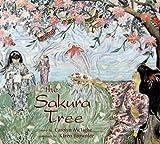 The Sakura Tree, Carolyn McTighe, 0889953546