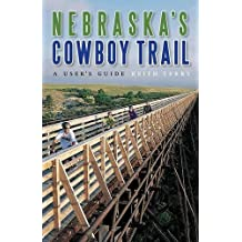 Nebraska's Cowboy Trail: A User's Guide