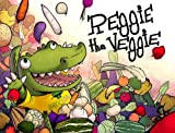 Reggie the Veggie, Dale Mettam, 0985169478