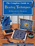 Complete Guide to Beading Techniques, Jane Davis, 0873419677
