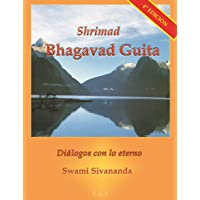 Shrimad Bhagavad Guita, Diálogos con lo Eterno (Swami