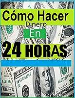 """Ahora en español""""EN 24 HORAS TENDRÁS DINERO EN SUS BOLSILLOS!"""" (NUEVA ACTUALIZACIÓN: 14/09/14)Acéptalo! usted necesita el dinero ahora. Usted no tiene tiempo para esperar por algún plan de retiro.""""Usted no tiene un trabajo y facturas se deben..."""